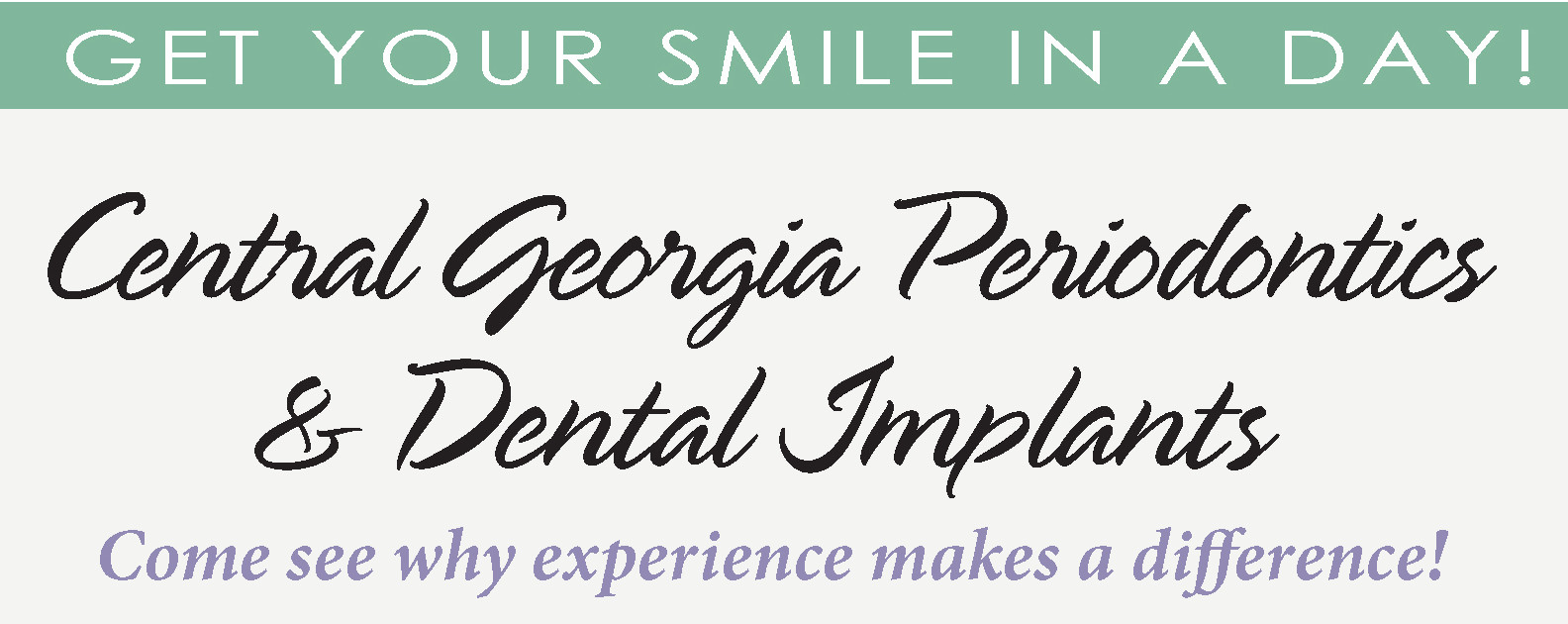 Smile In A Day – Central Georgia Periodontics and Dental